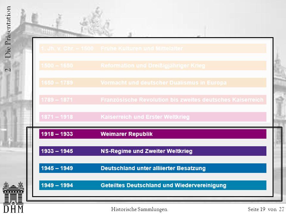 Historische Sammlungen Seite 19 von 27 2 Die Präsentation