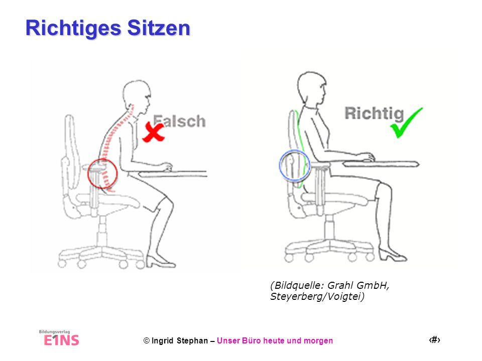© Ingrid Stephan – Unser Büro heute und morgen 20 Aktiv Sitzen Strecken Sie die Arme lang nach vorne.