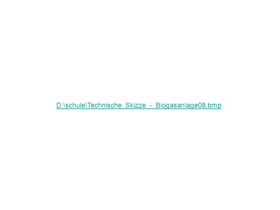 D:\schule\Technische_Skizze_-_Biogasanlage08.bmp