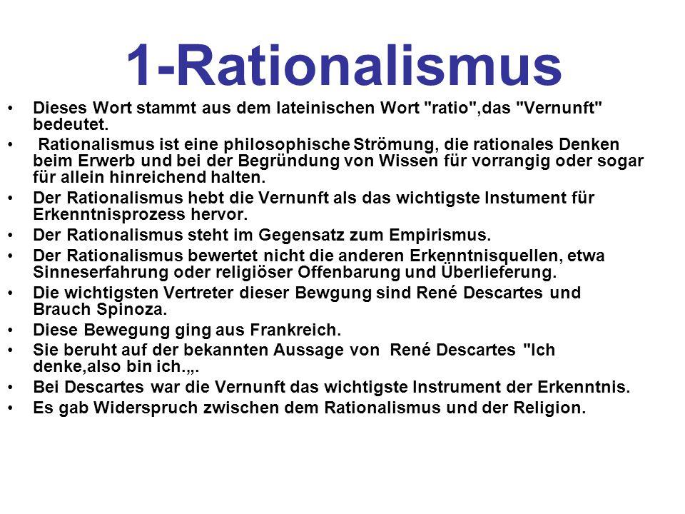 1-Rationalismus Dieses Wort stammt aus dem lateinischen Wort