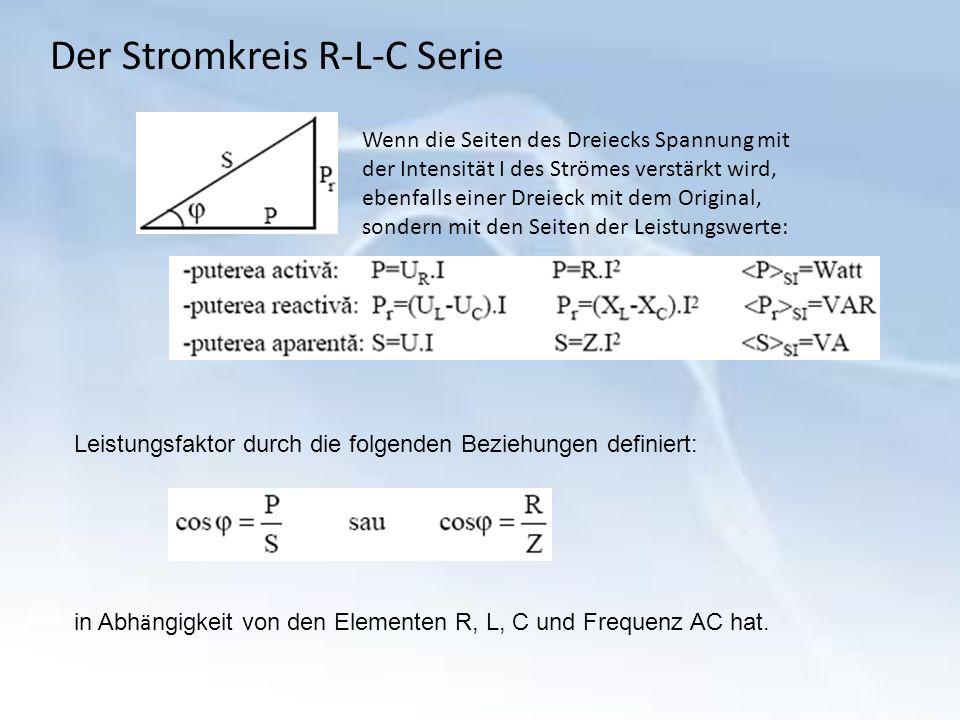 Der Stromkreis R-L-C Serie Wenn die Seiten des Dreiecks Spannung mit der Intensität I des Strömes verstärkt wird, ebenfalls einer Dreieck mit dem Original, sondern mit den Seiten der Leistungswerte: Leistungsfaktor durch die folgenden Beziehungen definiert: in Abh ä ngigkeit von den Elementen R, L, C und Frequenz AC hat.