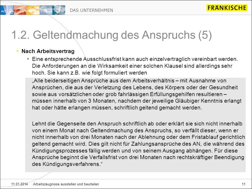 DAS UNTERNEHMEN 11.01.2014 Arbeitszeugnisse ausstellen und beurteilen11 1.2.