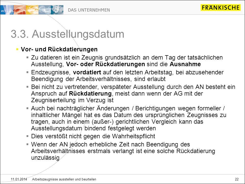 DAS UNTERNEHMEN 11.01.2014 Arbeitszeugnisse ausstellen und beurteilen22 3.3.