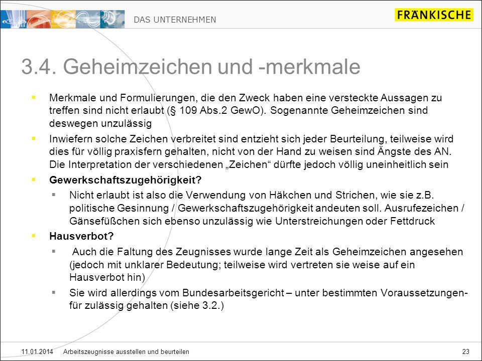 DAS UNTERNEHMEN 11.01.2014 Arbeitszeugnisse ausstellen und beurteilen23 3.4.