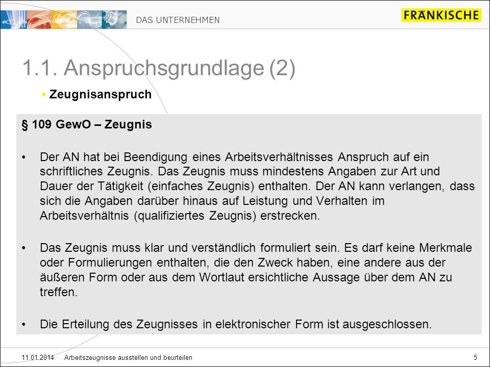 DAS UNTERNEHMEN 11.01.2014 Arbeitszeugnisse ausstellen und beurteilen26 3.7.
