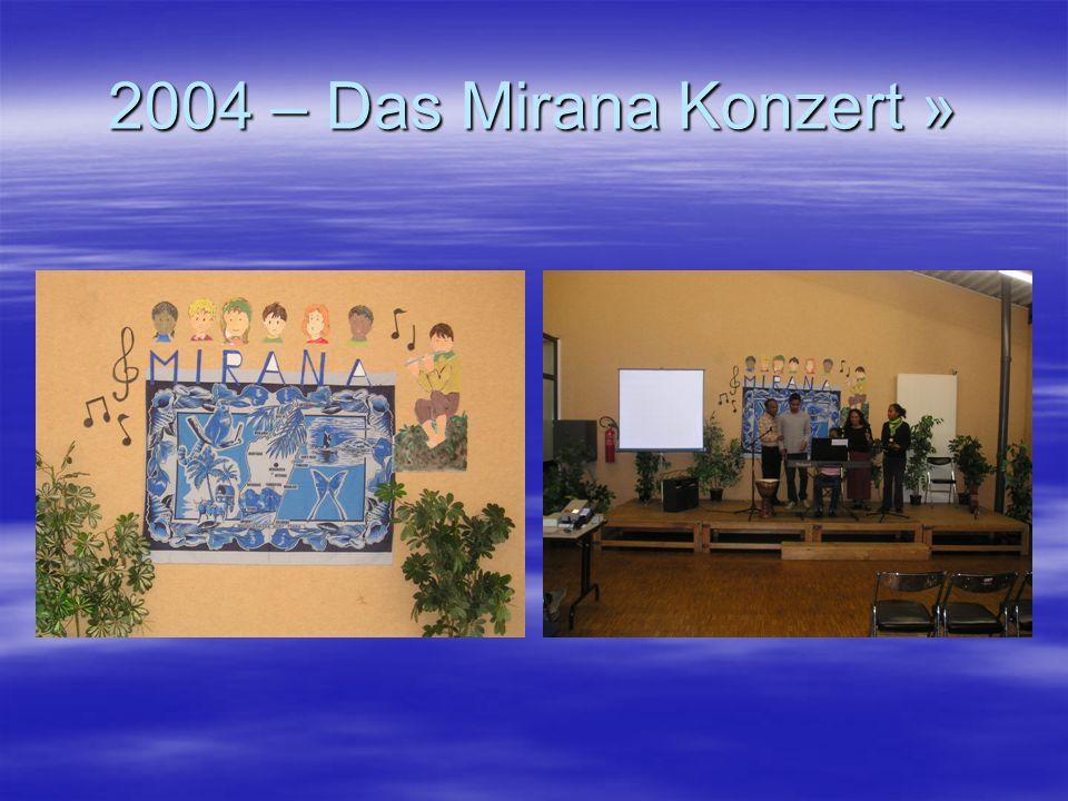 2004 – Das Mirana Konzert »