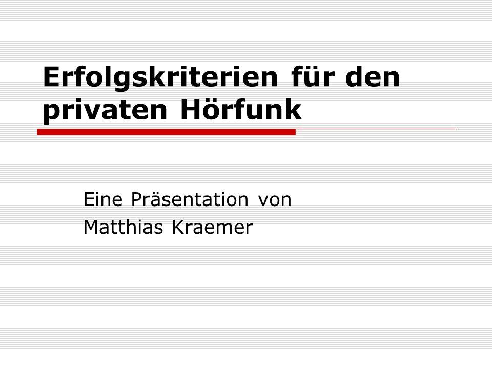 Quellen Literatur Brünjes und Wenger (1998): Radio-Report Haas et.