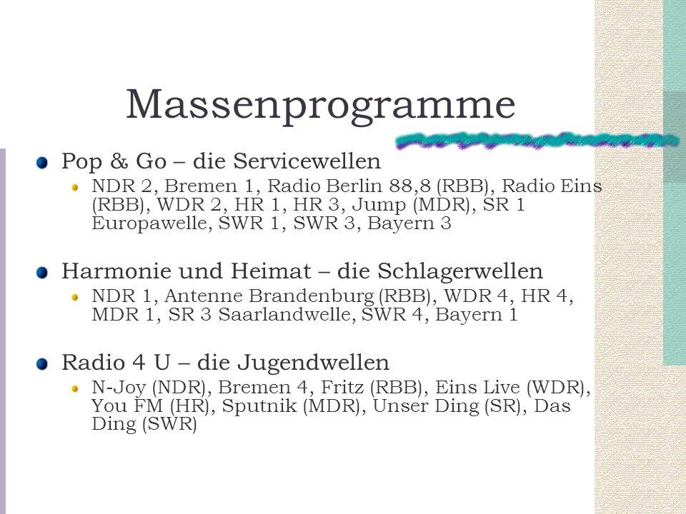 Massenprogramme Pop & Go – die Servicewellen NDR 2, Bremen 1, Radio Berlin 88,8 (RBB), Radio Eins (RBB), WDR 2, HR 1, HR 3, Jump (MDR), SR 1 Europawel