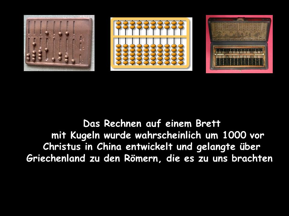 Wilhelm Schickard Blaise Pascal Gottfried von Leibnitz