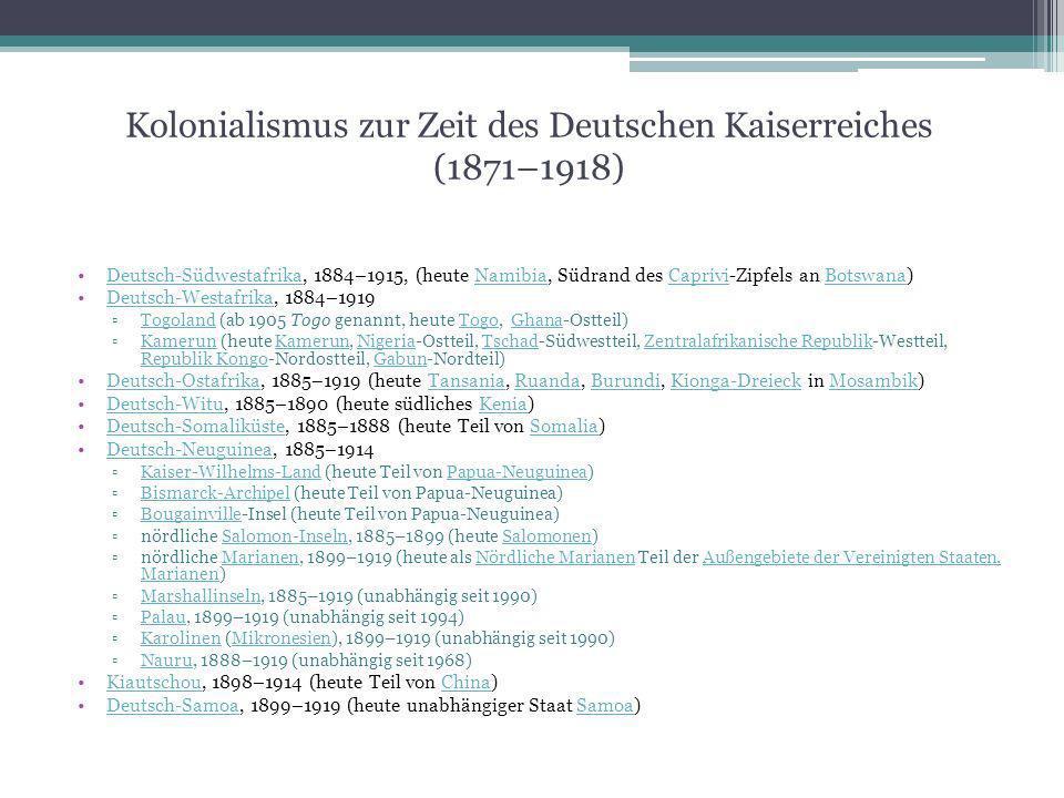 Kolonialismus zur Zeit des Deutschen Kaiserreiches (1871–1918) Deutsch-Südwestafrika, 1884–1915, (heute Namibia, Südrand des Caprivi-Zipfels an Botswa