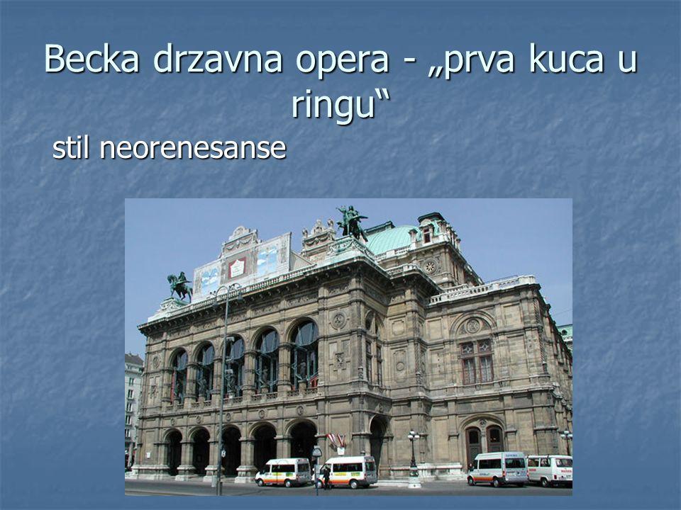Becka drzavna opera - prva kuca u ringu stil neorenesanse
