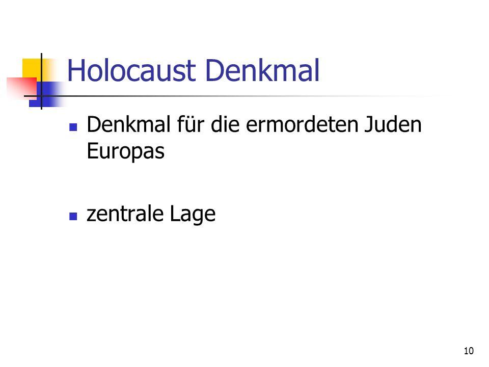 10 Holocaust Denkmal Denkmal für die ermordeten Juden Europas zentrale Lage