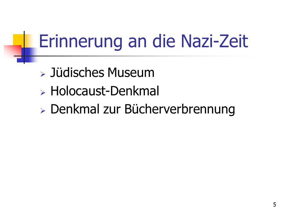 5 Erinnerung an die Nazi-Zeit Jüdisches Museum Holocaust-Denkmal Denkmal zur Bücherverbrennung