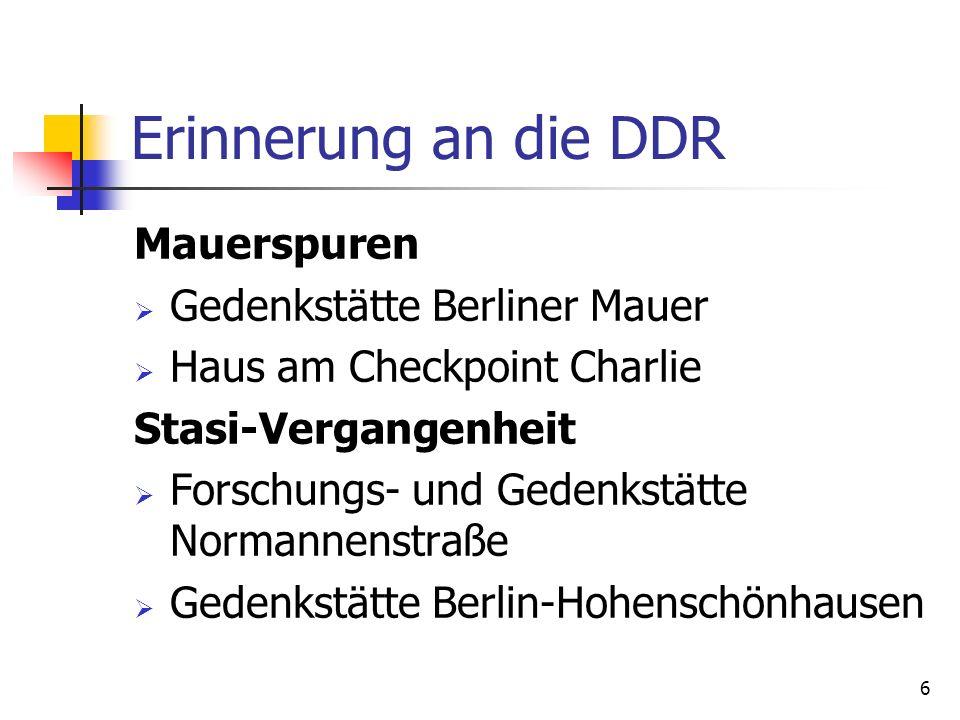 6 Erinnerung an die DDR Mauerspuren Gedenkstätte Berliner Mauer Haus am Checkpoint Charlie Stasi-Vergangenheit Forschungs- und Gedenkstätte Normannens