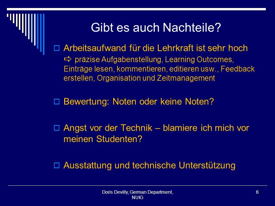 Projekt 1 Ein Hausaufgabenblog mit 2 nd Commerce/German Studenten www.bwl2010.blogspot.com Doris Devilly, German Department, NUIG 7
