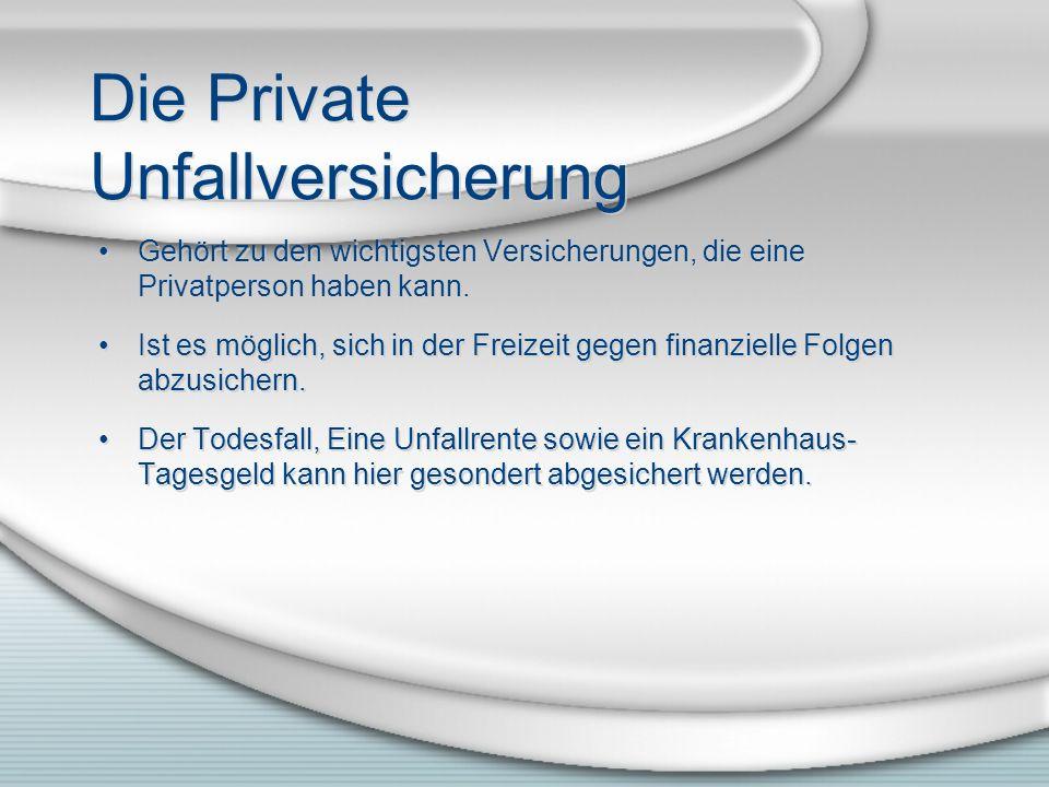 Die Private Unfallversicherung Gehört zu den wichtigsten Versicherungen, die eine Privatperson haben kann. Ist es möglich, sich in der Freizeit gegen