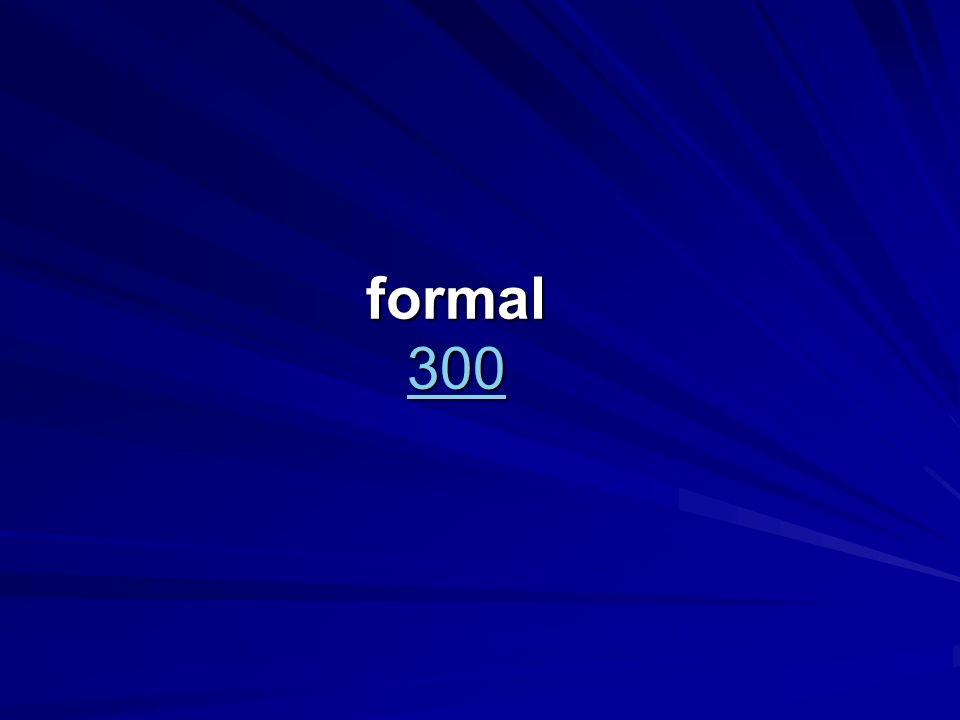 formal 300 300