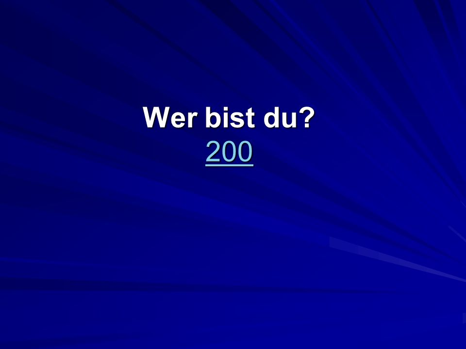 Wer bist du? 200 200