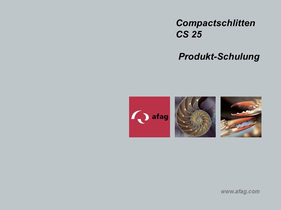 www.afag.com Compactschlitten CS 25 Produkt-Schulung