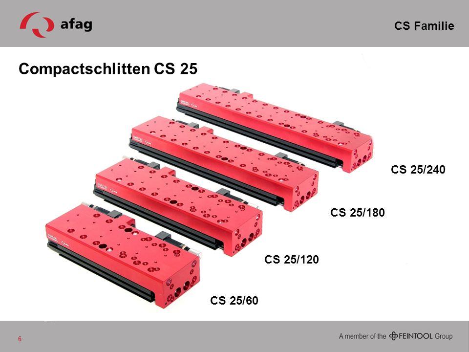Compactschlitten CS 25 6 CS Familie CS 25/60 CS 25/120 CS 25/180 CS 25/240