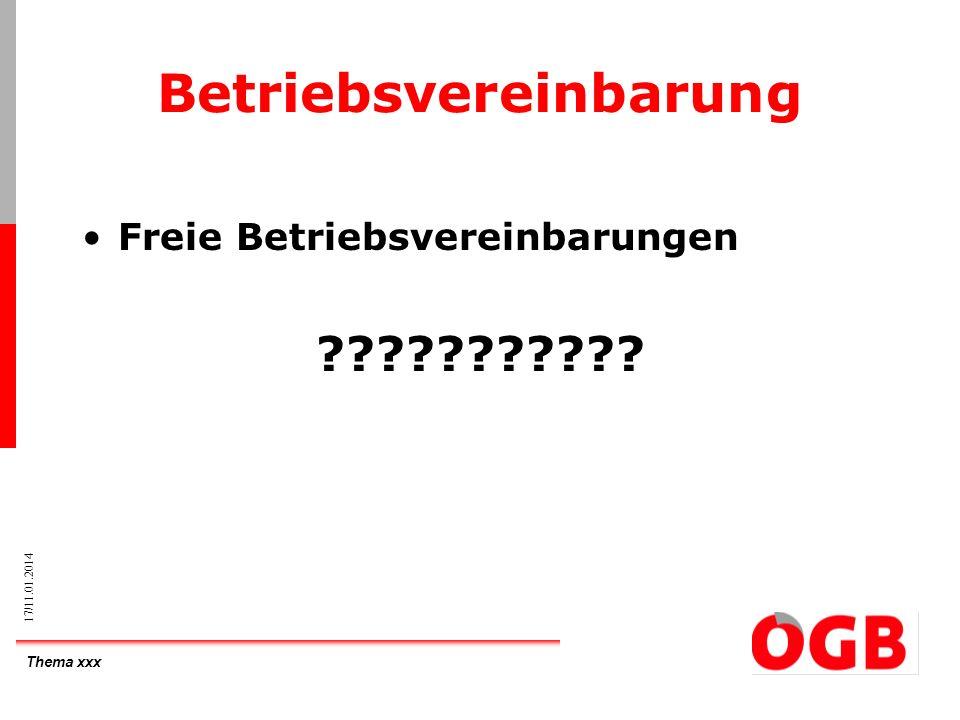 Thema xxx 17/11.01.2014 Betriebsvereinbarung Freie Betriebsvereinbarungen ???????????