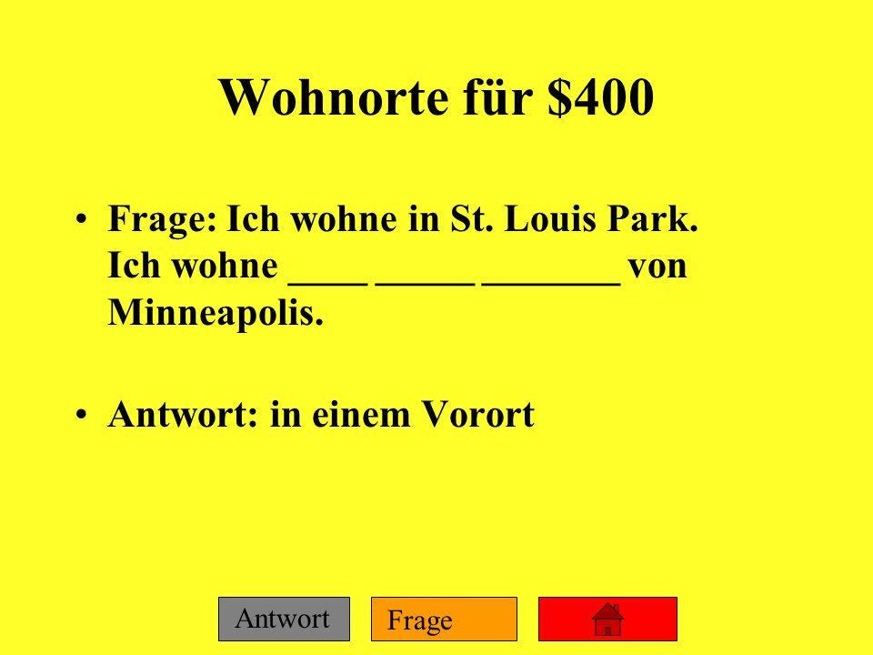Frage Antwort Wohnorte für $300 Frage: Timbuktu ist ____ ____ Berlin. Antwort: weit von