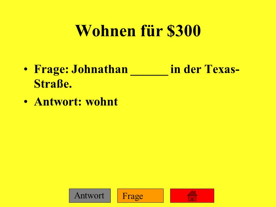 Frage Antwort Wohnen für $200 Frage: _______ du auf dem Land? Antwort: Wohnst