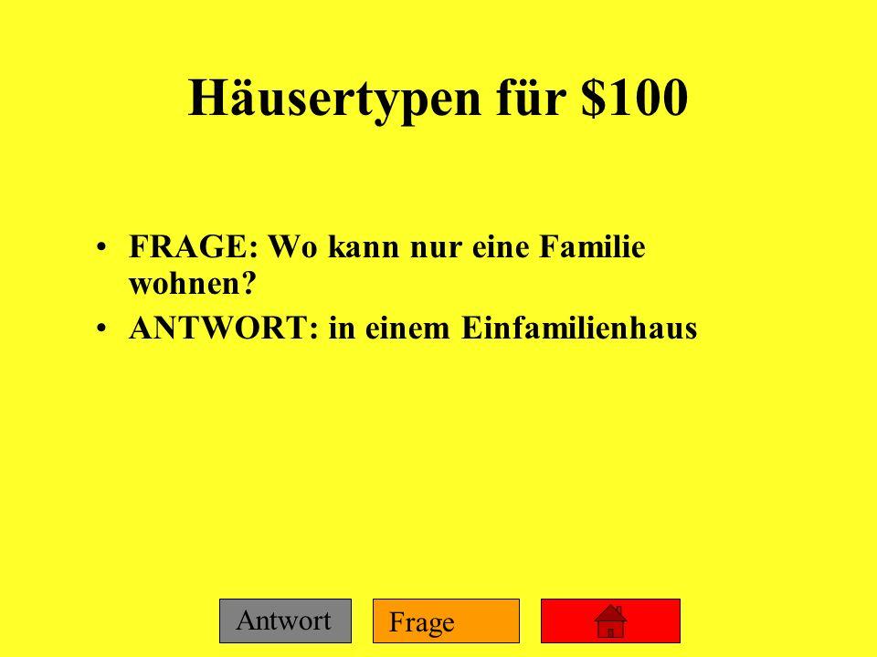 Jeopardy auf Deutsch 100 200 300 400 500 100 200 300 400 500 100 200 300 400 500 100 200 300 400 500 100 200 300 400 500 Häusertypen Wohnorte wohnenKu