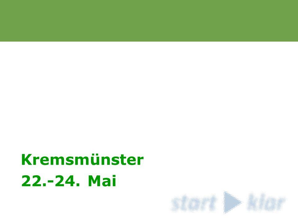 Titel 1 Dein Lauftext Kremsmünster 22.-24. Mai