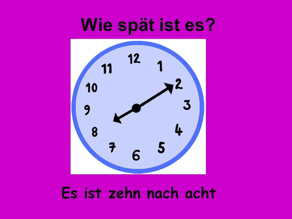 Es ist fünf nach vier Wie spät ist es?