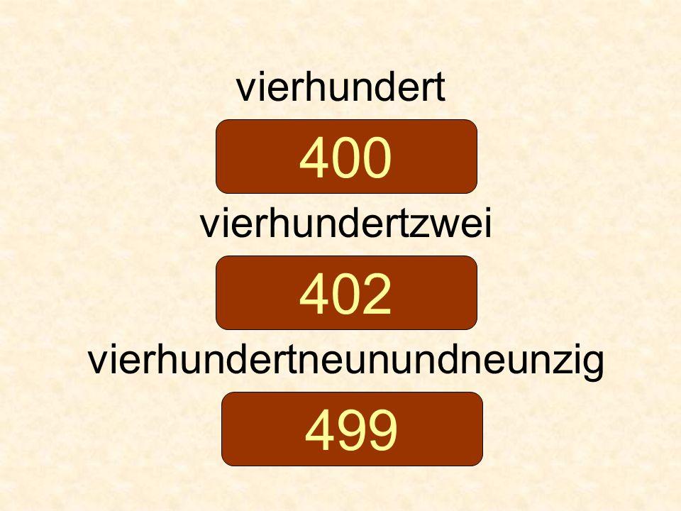 vierhundert vierhundertzwei vierhundertneunundneunzig 400 402 499