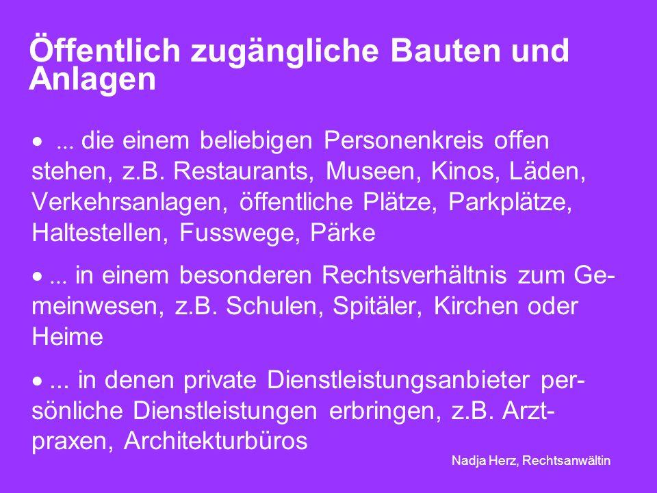 Nadja Herz, Rechtsanwältin Öffentlich zugängliche Bauten und Anlagen...