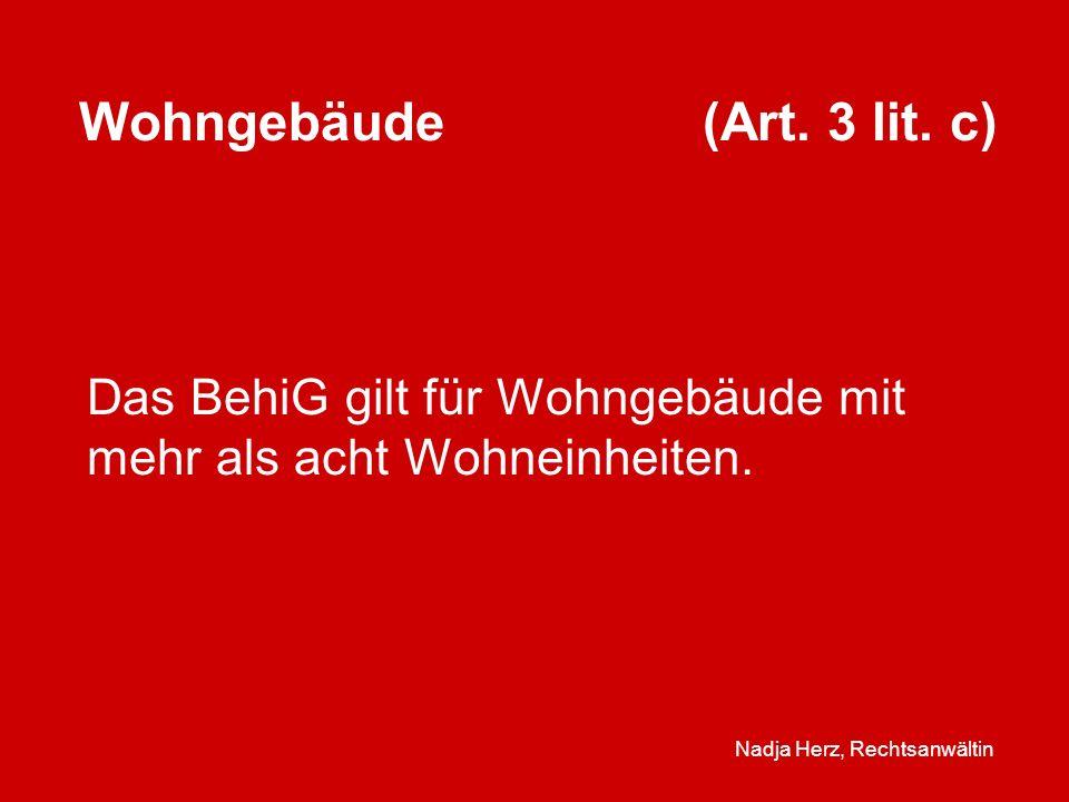 Nadja Herz, Rechtsanwältin Wohngebäude (Art.3 lit.