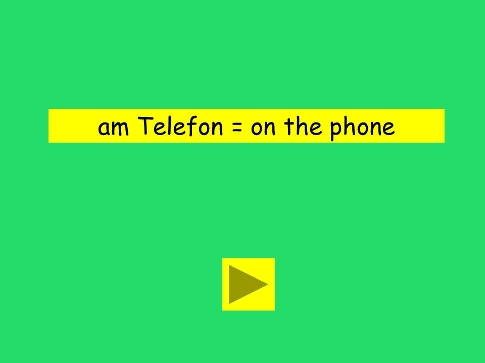 Manchmal bin ich am Telefon. on the phone on the moveon the moon