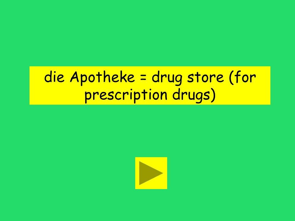 Ich kaufe Medicament in der Apotheke. school drug storehospital