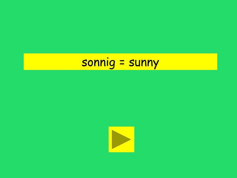 sonnig = sunny