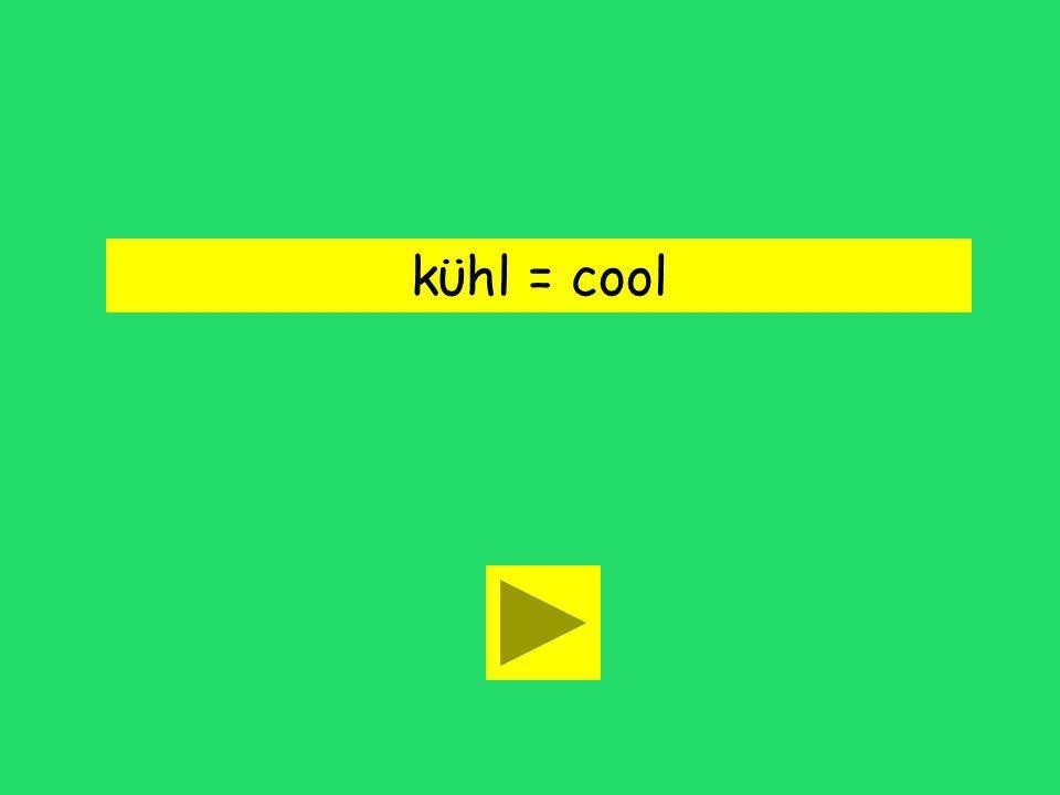 kϋhl = cool