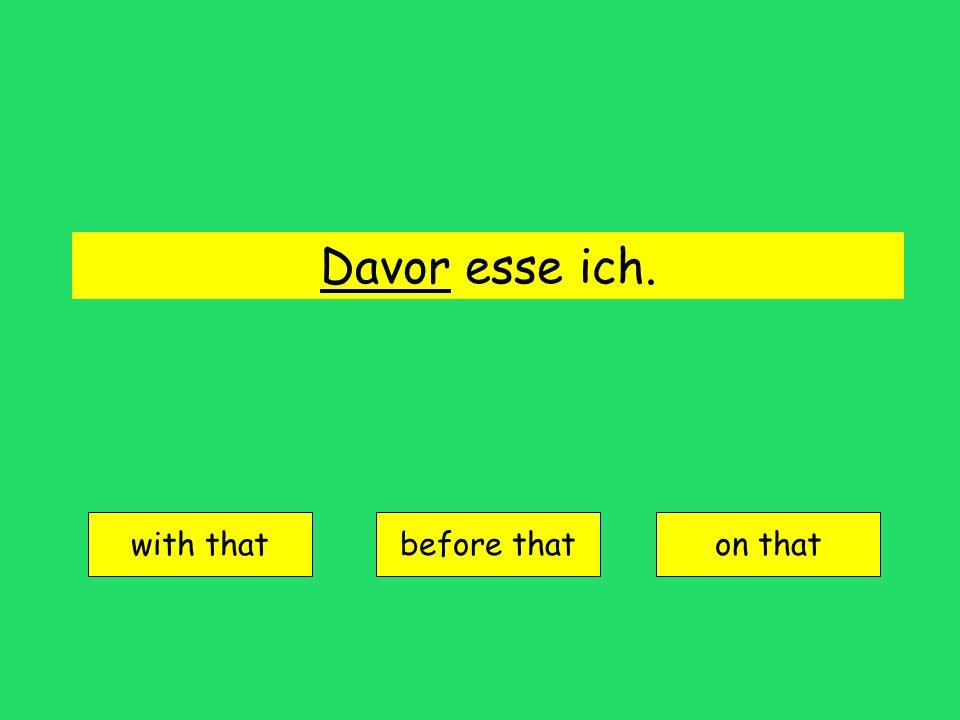 danach = after that