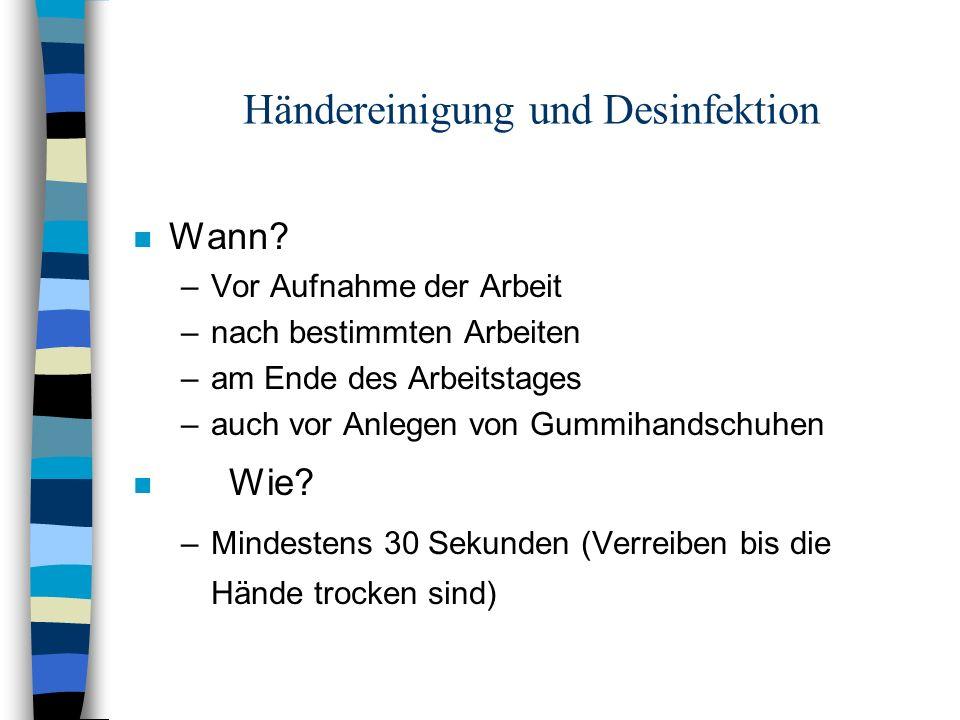 Händereinigung und Desinfektion n Wann.