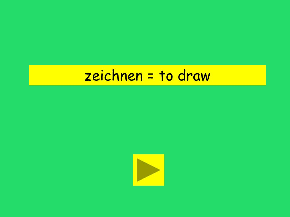 Kannst du zeichnen? to sleep to drawto paint