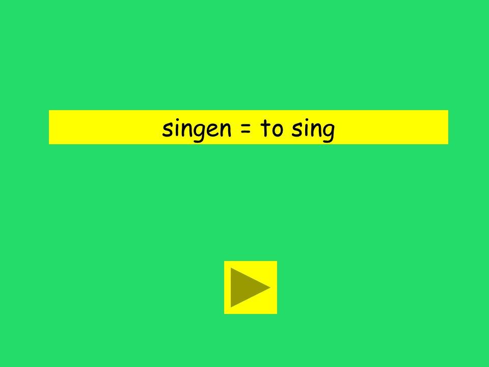Sie singt ein Lied. to write to singto hum