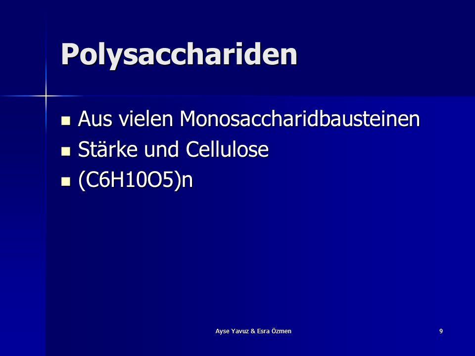 9 Polysacchariden Aus vielen Monosaccharidbausteinen Stärke und Cellulose (C6H10O5)n