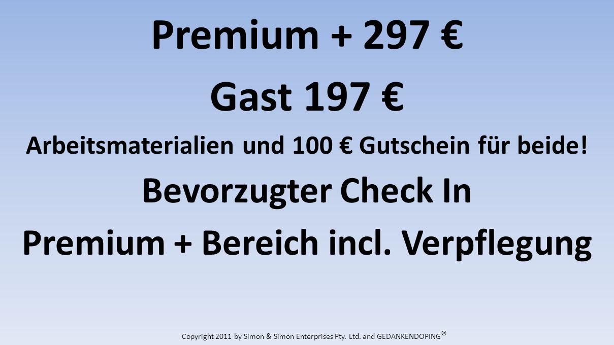 Premium + 297 Gast 197 Arbeitsmaterialien und 100 Gutschein für beide.