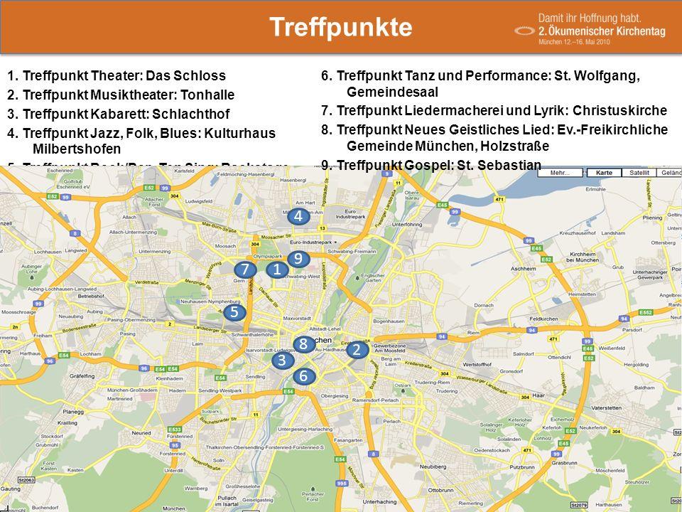 1. Treffpunkt Theater: Das Schloss 2. Treffpunkt Musiktheater: Tonhalle 3. Treffpunkt Kabarett: Schlachthof 4. Treffpunkt Jazz, Folk, Blues: Kulturhau