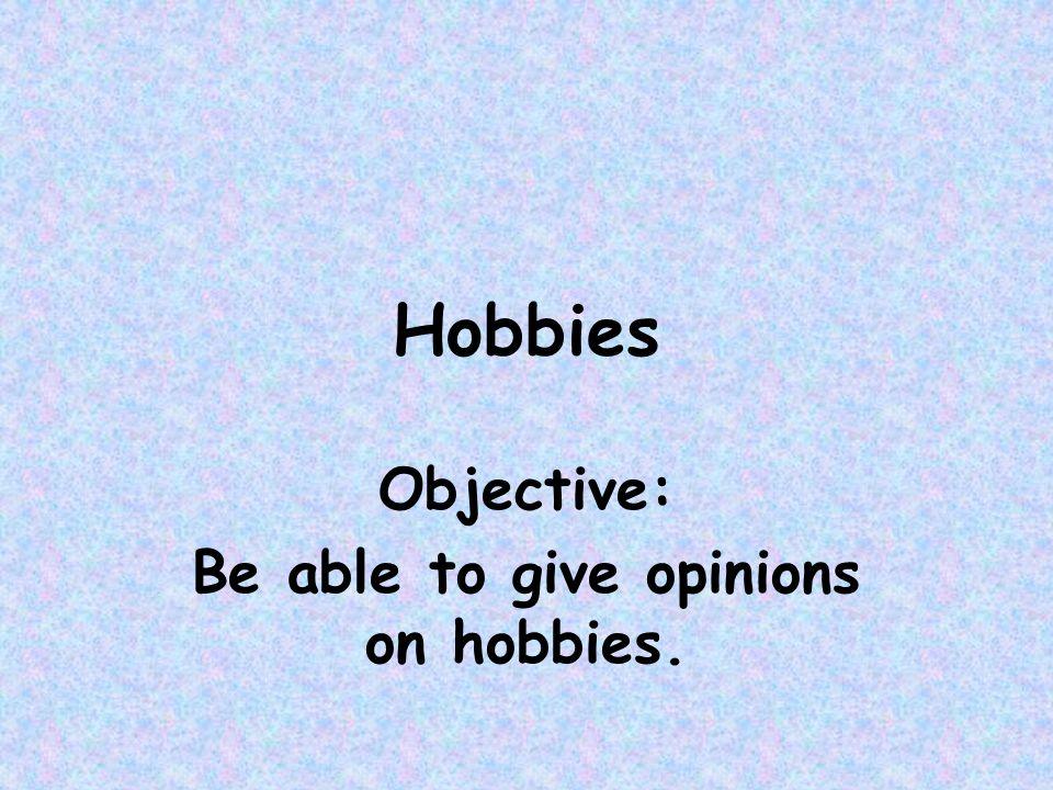 http://www.languagesonline.org.uk/ Hobbys und Freizeit We are now going to further practise the singular forms of verbs (ich, du, er & sie)
