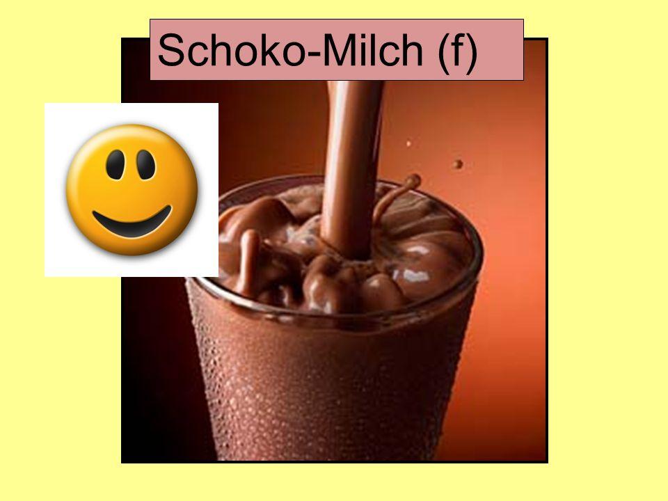 Schoko-Milch (f)