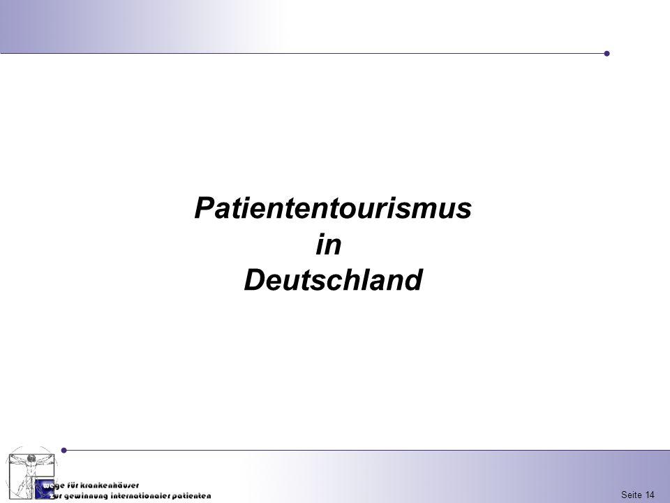 Seite 14 Patiententourismus in Deutschland