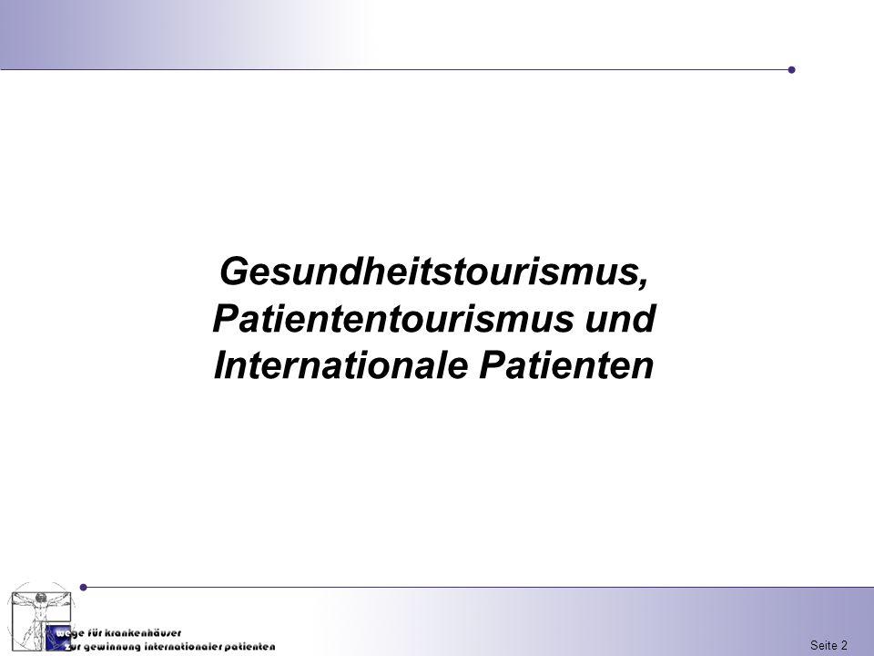 Seite 2 Gesundheitstourismus, Patiententourismus und Internationale Patienten