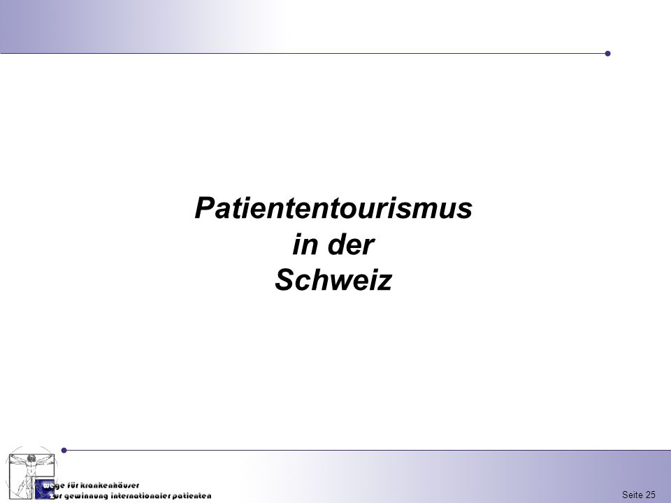 Seite 25 Patiententourismus in der Schweiz