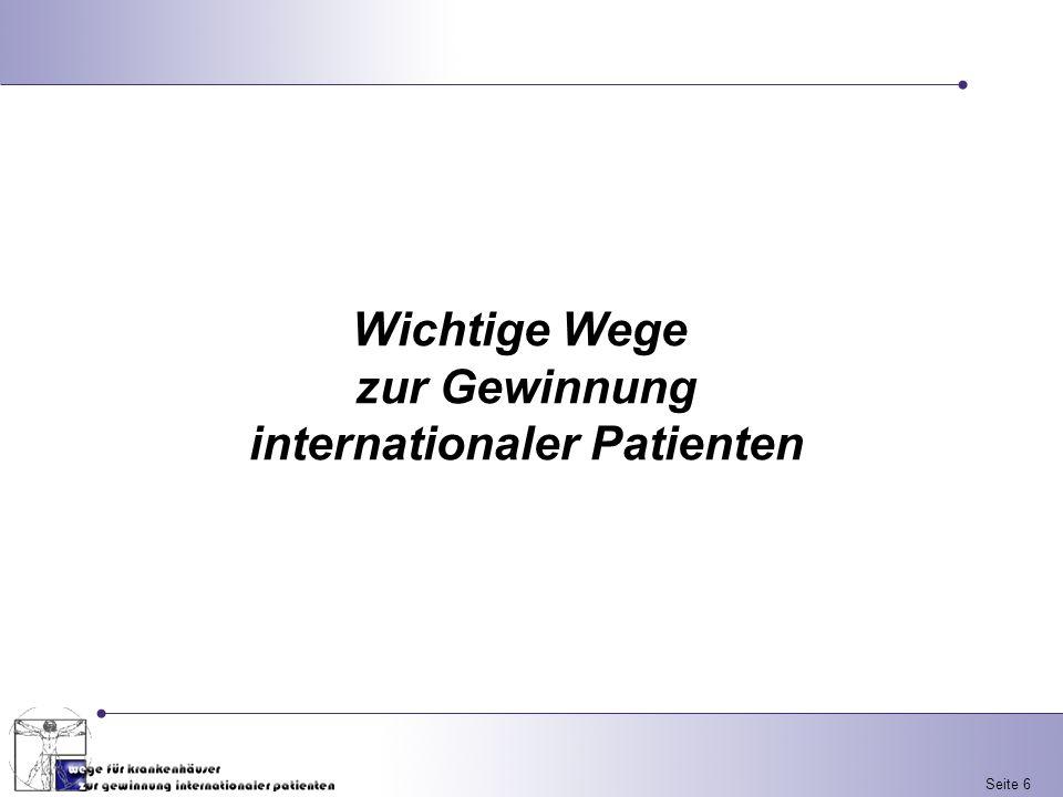 Seite 6 Wichtige Wege zur Gewinnung internationaler Patienten